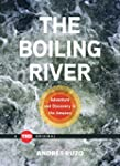 The Boiling River: Adventure and Disc...