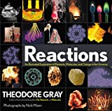 Reactions: An Illustrated Exploration of Elements, Molecules, and Change in the Universe
