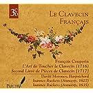 Le Clavecin Francais: L'Art de Toucher le Clavecin & Second Livre de Pièces de Clavecin