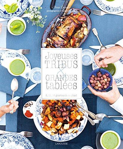 Joyeuses tribus et grandes tables