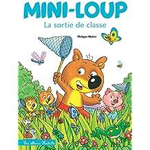 Mini-Loup - La sortie de classe (Albums)