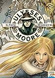 Ulysses Moore - 10. Il Paese di Ghiaccio