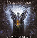 Songtexte von Morgana Lefay - Knowing Just as I