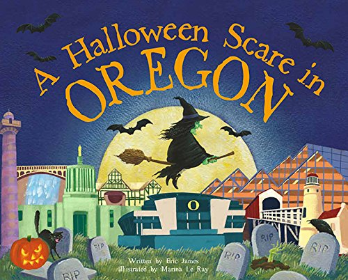 A Halloween Scare in Oregon (A Halloween Scare: Prepare If You Dare)