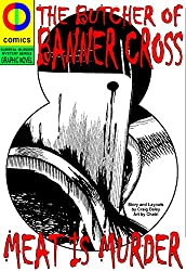 The Butcher of Banner Cross (Graphic Novel): Meat is Murder