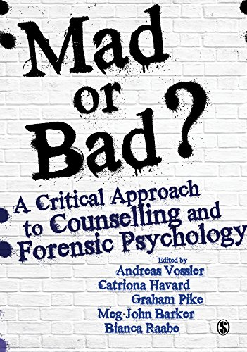 Mad or bad a critical approach to counselling and forensic mad or bad a critical approach to counselling and forensic psychology by vossler fandeluxe Image collections