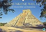 Alte Kulturen Mittel- und Südamerikas – Versunkene Welten (Wandkalender 2017 DIN A3 quer): Maya, Inka, Zapoteken – Spuren der antiken Hochkulturen (Monatskalender, 14 Seiten) (CALVENDO Orte)