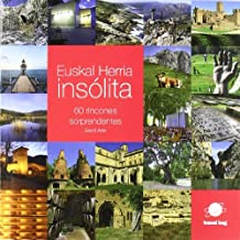 Euskal herria insolita - 60 rincones sorprendentes (Infinita)