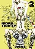 Biorg Trinity, Band 2 (German Edition)