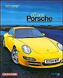 Porsche 60 ans : Modèles mythiques et triomphes sportifs