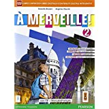 A merveille! Ediz. mylab. Con e-book. Con espansione online. Per la Scuola media: 2