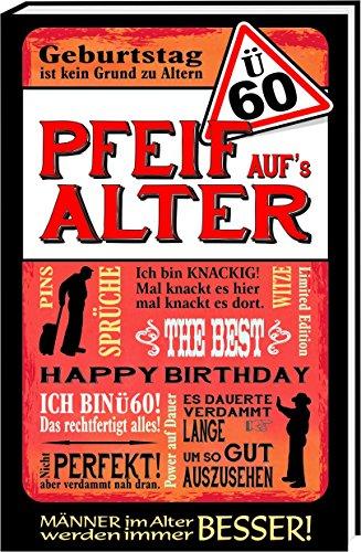 Ü60 - Pfeif aufs Alter / Männer: Happy Birthday / Geburtstag