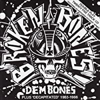Dem Bones/Decapitated