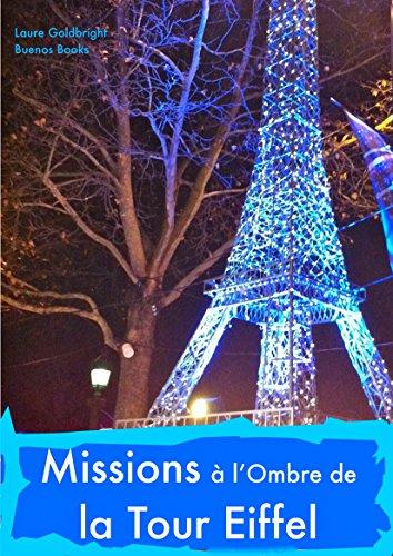 Couverture du livre Missions A l'Ombre de la Tour Eiffel