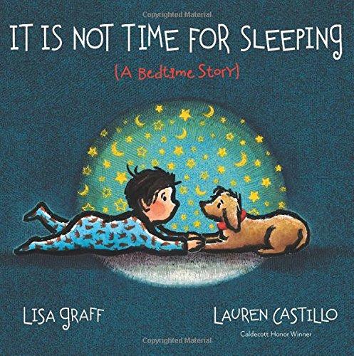 It Is Not Time for Sleeping (Lauren Castillo)
