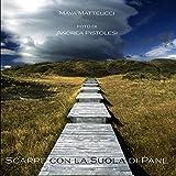 Scarpe con la Suola di Pane (Italian Edition)