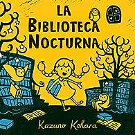 La Biblioteca Nocturna par Kazuno Kohara