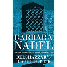 Belshazzar's Daughter (Inspector Ikmen Mystery 1): A compelling crime thriller not to be missed