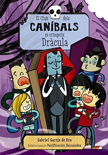 El Club dels caníbals es cruspeix Dràcula (Llibres Infantils I ...