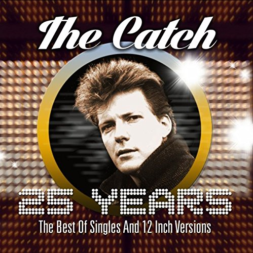The Catch: 25 Years-The Best of singles and 12 inch version (Audio CD)