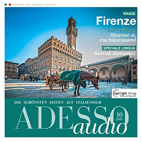 Adesso-spotlight (ADESSO Audio - Animali domestici. 10/2015: Italienisch lernen Audio - Haustiere)