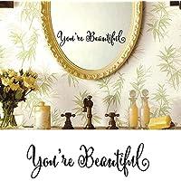 Homeworld  Wunderschöner Transparenter Aufkleber Youu0027re Beautiful Für  Badezimmerspiegel, Schminkspiegel, Wandspiegel