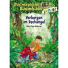 Das magische Baumhaus junior – Verborgen im Dschungel: Band 6