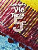 Sciences de la Vie et de la Terre 5e by P. Besnard (2006-05-03)