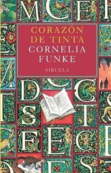 Corazón de Tinta (Las Tres Edades) de [Funke, Cornelia]