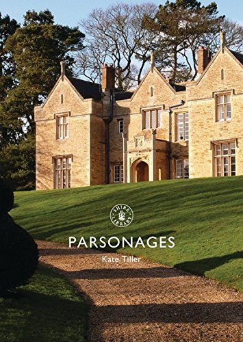 Parsonages (Shire Library) by Kate Tiller(2016-02-16) -