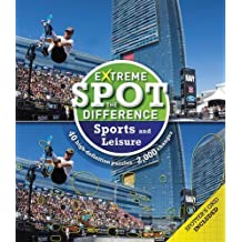 Extreme Spot the Difference: Sport and Leisure by Tim Dedopulos (2015-03-12)