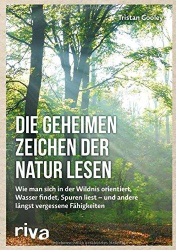 Buchseite und Rezensionen zu 'Die geheimen Zeichen der Natur lesen' von Tristan Gooley