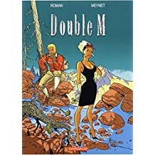 Double M, Intégrale tome1 :