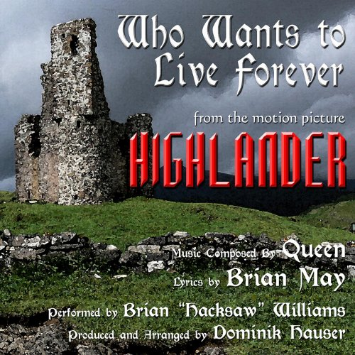 """Queen Highlander Soundtrack: """"Who Wants To Live Forever"""" From The Motion Picture"""