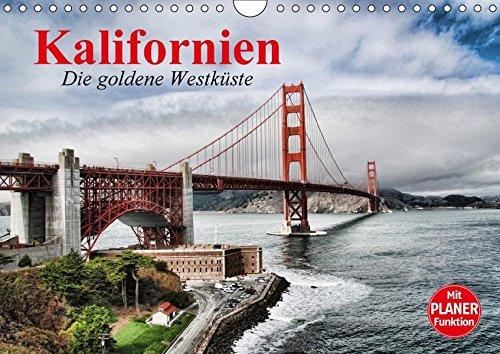 Kalifornien. Die goldene Westküste (Wandkalender 2018 DIN A4 quer): Der goldene Bundesstaat an der Westküste der USA (Geburtstagskalender, 14 Seiten ) ... [Kalender] [Apr 01, 2017] Stanzer, Elisabeth