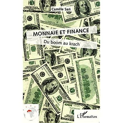 Monnaie et finance: Du boom au krach