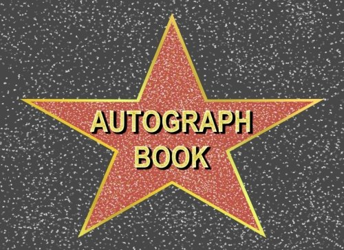 Autograph Book: Hollywood Walk of Fame Star Autograph Book for Adults & Kids, 100 Blank Pages por Kensington Press