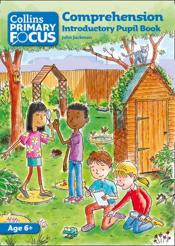 Collins Primary Focus – Comprehension: Introductory Pupil Book