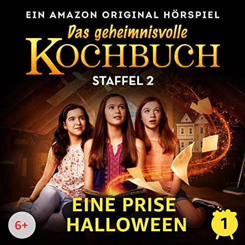 Staffel 2 - Folge 1 - Eine Prise Halloween (Teil 1)