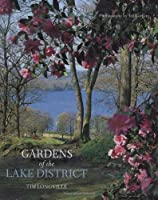 Gardens of the Lake District by Tim Longville