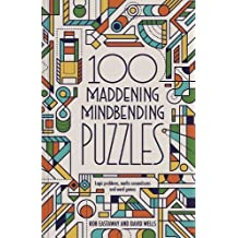 Mindbenders and Brainteasers: 100 Maddening Mindbenders and Curious Conundrums: Where Maths Meets Creative Thinking