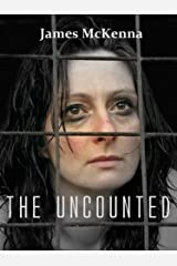 The Uncounted (Sean Fagan Book 2) Kindle Edition