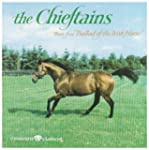 Chieftains Ballad of An Irish Horse