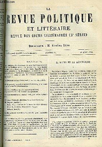 LA REVUE POLITIQUE ET LITTERAIRE 2e ANNEE - 1er SEMESTRE N°17 - M. WEISS ET LA REPUBLIQUE PAR J.J. WEISS, CHARLES DARWIN PAR FERDINAND BRUNETIERE, LA GAULE ROMAINE PAR ERNEST DESJARDINS, LE COQ PAR ANATOLE FRANCE, HYACINTHE LOYSON ET LE PERE MONSABRE