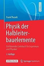 Physik der Halbleiterbauelemente: Einführendes Lehrbuch für Ingenieure und Physiker