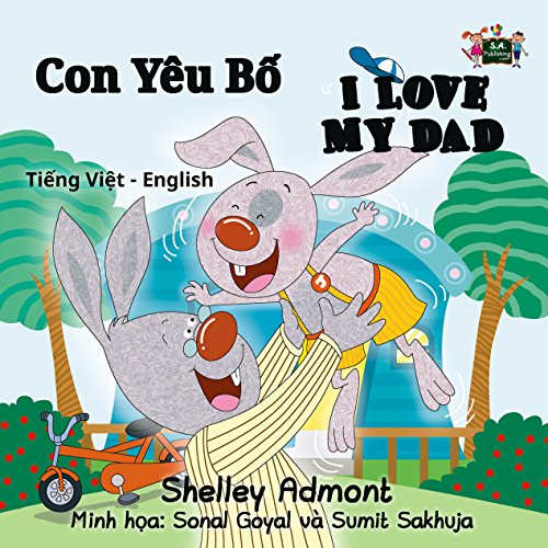 I Love My Dad  (Vietnamese English Bilingual Collection) (English Edition)