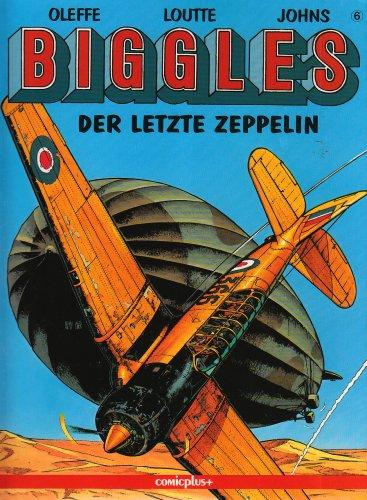 Biggles. Comic: Biggles, Bd.6, Der letzte Zeppelin (comicplus)