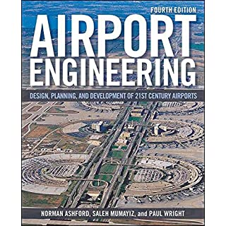 [Airport Engineering: Planning, Design and Development of 21st Century Airports] (By: Norman J. Ashford) [published: May, 2011]
