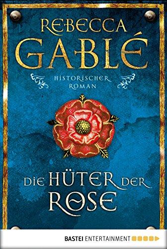 Die Hüter der Rose: Historischer Roman (Waringham Saga 2) (Kindle Der Anzahl)