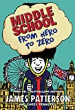 Middle School: From Hero to Zero: (Middle School 10) (English Edition)